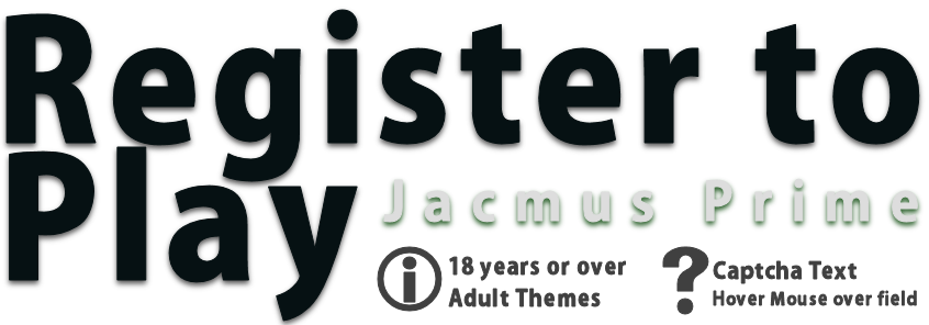 Register to play at Jacmus Prime